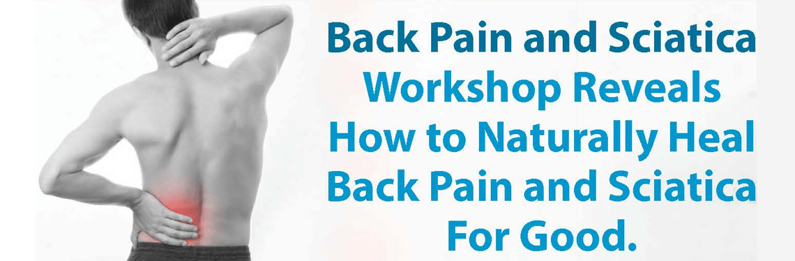 Back Pain and Sciatica Workshop in Norwalk CT
